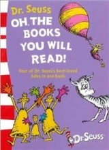 Dr. Seuss Oh, The Books You Will Read!