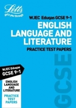 Letts GCSE Grade 9-1 GCSE English Language and English Literature WJEC Eduqas Practice Test Papers