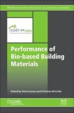 Jones, Dennis Performance of Bio-based Building Materials