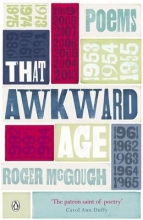 Roger McGough That Awkward Age