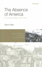 Hollis, Gavin The Absence of America