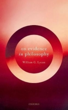 William G. Lycan On Evidence in Philosophy
