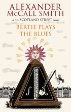 McCall Smith, Alexander Bertie Plays the Blues