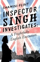 Flint, Shamini A Frightfully English Execution