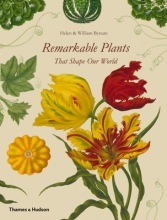 Helen,Bynum Remarkable Plants That Shape Our World