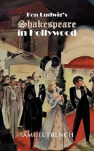 Ludwig Ken Ludwig`s Shakespeare in Hollywood
