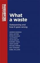 Michael Moran,   Nick Tsitsianis,   Andrew Bowman,   Ismail Erturk What a Waste