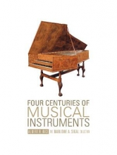 Rice, Albert R. Four Centuries of Musical Instruments