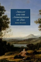 Wilson, Ross Shelley and the Apprehension of Life