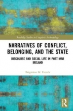 Brigittine M. French Narratives of Conflict, Belonging, and the State
