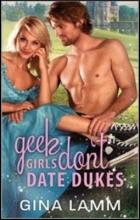 Lamm, Gina Geek Girls Don`t Date Dukes