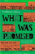 Hill, Tobias What Was Promised
