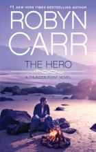 Carr, Robyn The Hero