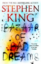 King, Stephen Bazaar of Bad Dreams