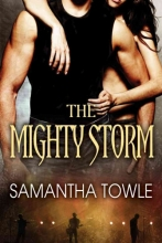 Towle, Samantha The Mighty Storm