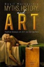Basil Markesinis Myths, History, and Art