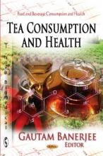 Gautam Banerjee Tea Consumption & Health