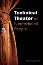 Campbell, Drew Technical Theater for Nontechnical People