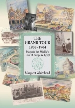 Margaret Whitehead The Grand Tour 1903 - 1904