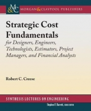 Robert C. Creese Strategic Cost Fundamentals