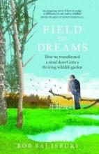 Salisbury, Robert Field of Dreams