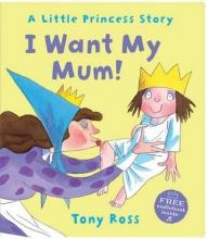 Ross, Tony I Want My Mum!