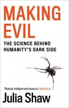 Dr Julia Shaw , Making Evil
