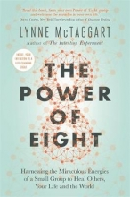 Lynne McTaggart The Power of Eight