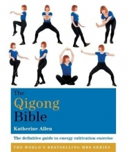 Katherine Allen The Qigong Bible