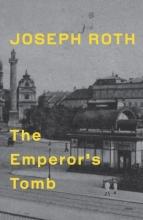 Roth, Joseph Emperor`s Tomb