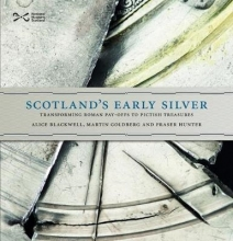 Blackwell, Alice Scotland`s Early Silver