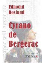 Rostand, Edmond Cyrano de Bergerac