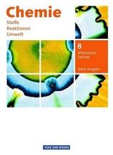 Arndt, Barbara,   Arnold, Karin,   Dietrich, Volkmar,   Eberle, Andreas Chemie: Stoffe - Reaktionen - Umwelt 8. Schuljahr. Schülerbuch Mittelschule Sachsen