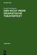 Gerda Poschmann Der Nicht Mehr Dramatische Theatertext