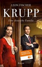 Fischer, Leon Krupp - Eine deutsche Familie