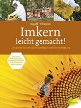 Hofmann, Ingolf Imkern leicht gemacht!