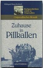 Rauschenbach, Hildegard Zuhause in Pillkallen
