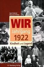Gabriel, Gerd Wir vom Jahrgang 1922- Kindheit und Jugend