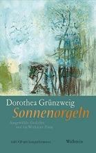 Grünzweig, Dorothea Sonnenorgeln