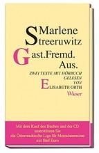 Streeruwitz, Marlene Gast.Fremd.Aus