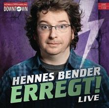 Bender, Hennes Erregt!