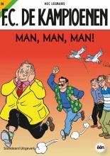 H.  Leemans, T.  Bouden F.C. De Kampioenen Man, man, man !