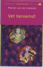 Marion van de Coolwijk , Vet beroemd!