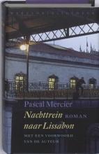 Pascal  Mercier Nachttrein naar Lissabon