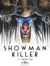 Fructus,,Nicolas/ Jodorowsky Showman Killer 02
