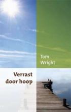 Tom Wright , Verrast door hoop