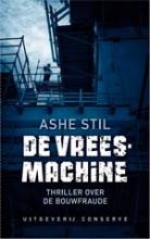 Ashe  Stil De vreesmachine - Detective over de bouwfraude