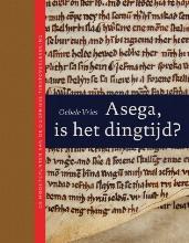 O. Vries , Asega, is het dingtijd?