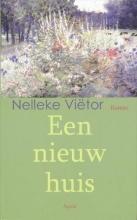 Nelleke  Viëtor Een nieuw huis