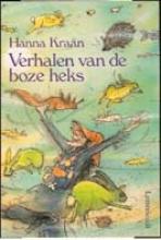 Annemarie van Haeringen Hanna Kraan, Verhalen van de boze heks